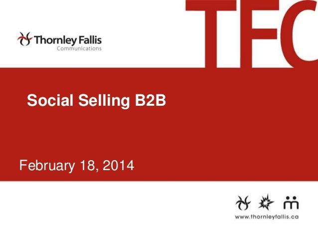 Social Selling B2B  February 18, 2014
