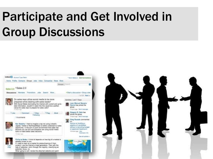 Participate and Get Involved in Group Discussions <br />