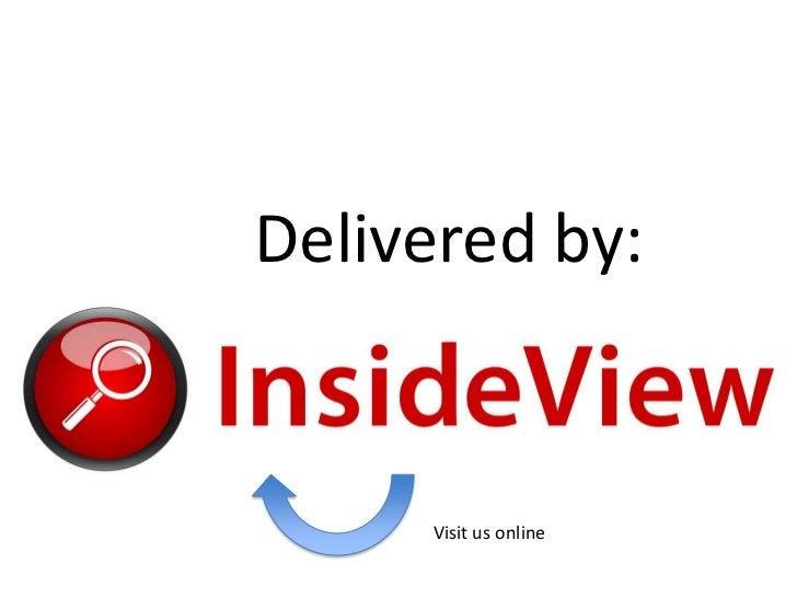 Delivered by:<br />Visit us online<br />