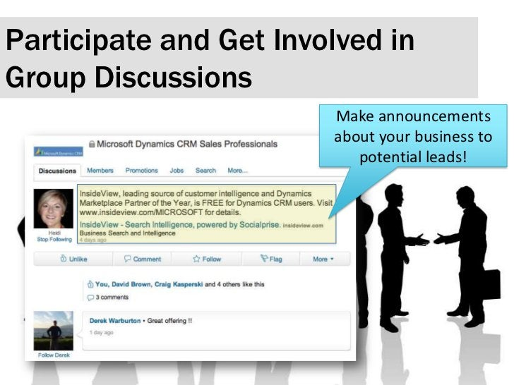 Participate and Get Involved in Group Discussions <br />Make announcements about your business to potential leads! <br />