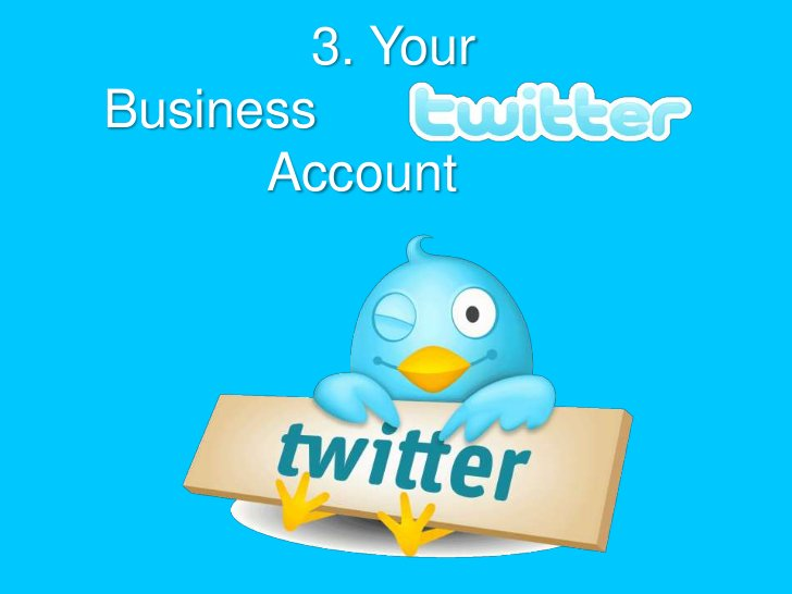3. Your   Business                                        Account<br />