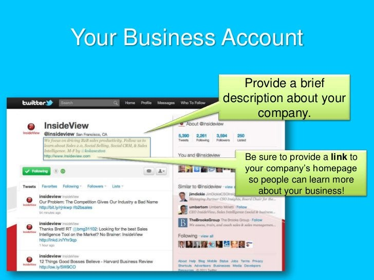 Your Business Account<br />Provide a brief description about your company. <br />Be sure to provide a link to your company...