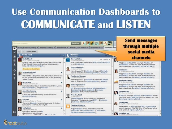 Use Communication Dashboards to COMMUNICATE and LISTEN<br />Send messages through multiple social media channels<br />