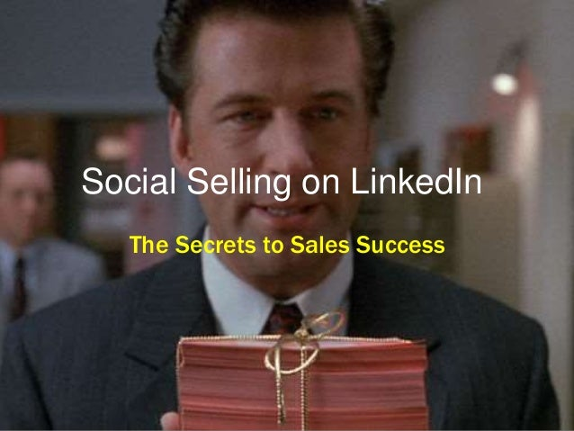 Social Selling on LinkedIn The Secrets to Sales Success
