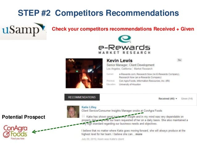 STEP #2 Competitors Recommendations Potential Prospect Check your competitors recommendations Received + Given