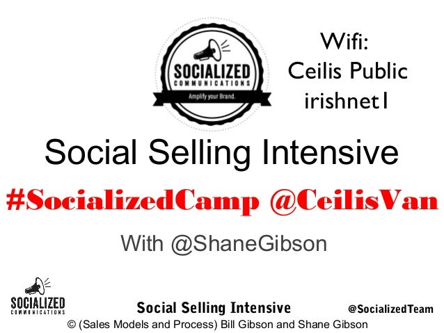 Wifi: Ceilis Public irishnet1  Social Selling Intensive #SocializedCamp @CeilisVan With @ShaneGibson Social Selling Intens...