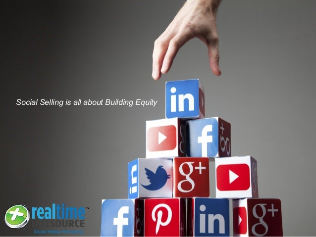 Social Selling is all about Building Equity
