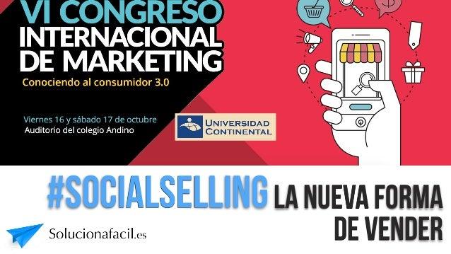 VI CONGRESO INTERNACIONAL DE MARKETING Conociendo al consumidor 3.0 Viernes 16 y sábado 17 de octubre Auditorio del colegi...