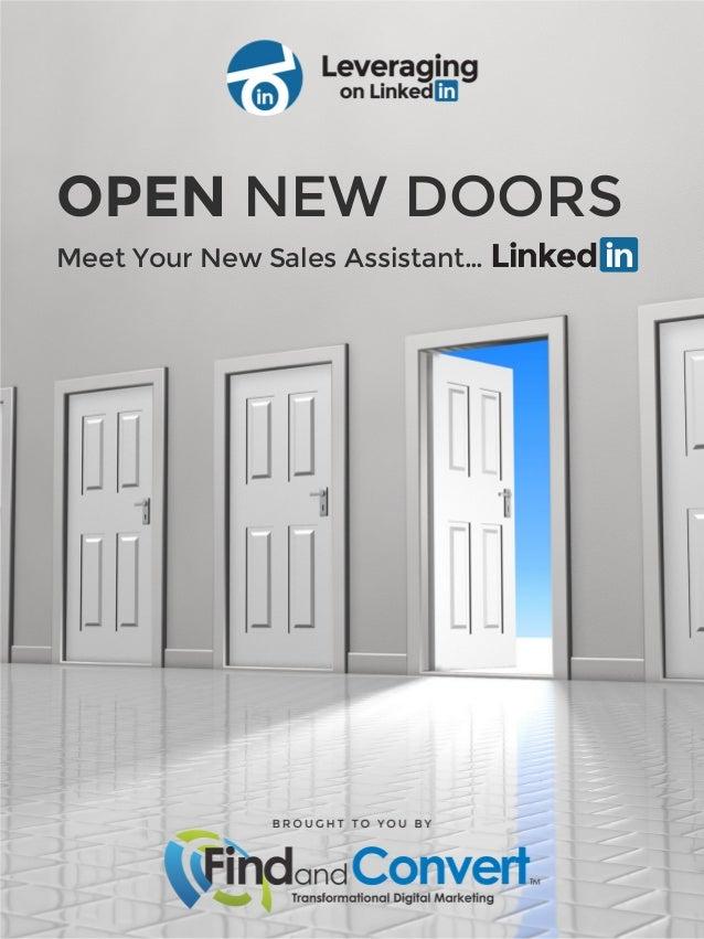 OPEN NEW DOORS Meet Your New Sales Assistant…