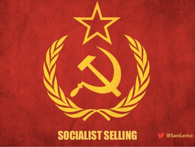 SOCIALIST SELLING @SaniLeino