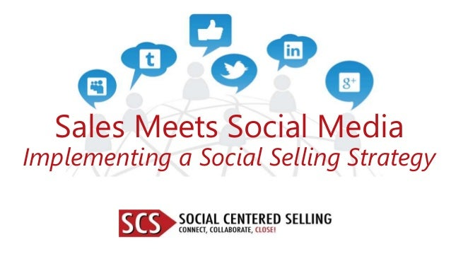 Sales Meets Social Media Implementing a Social Selling Strategy