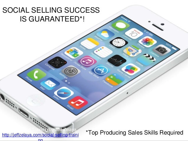 *Top Producing Sales Skills Required SOCIAL SELLING SUCCESS IS GUARANTEED*! Social Selling Training by Jeff Zelaya http://...