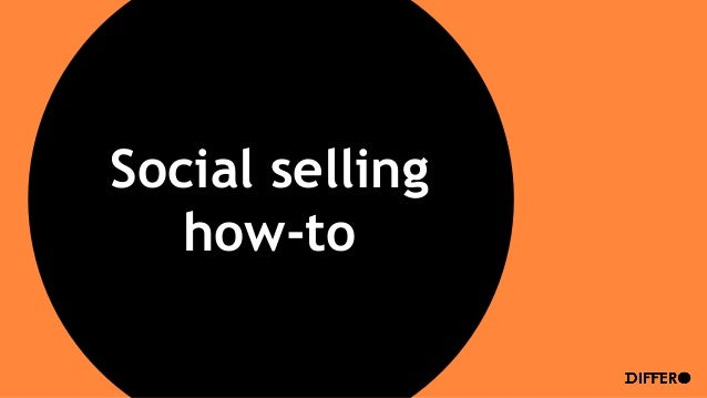 Social selling how-to