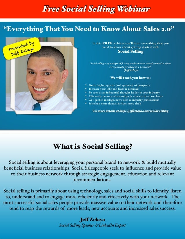 """Everything That You Need to Know About Sales 2.0"" Presented by Jeff Zelaya In this FREE webinar you'll learn everything t..."