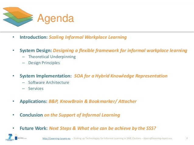 The Social Semantic Server: A Flexible Framework to Support Informal Learning at the Workplace Slide 2