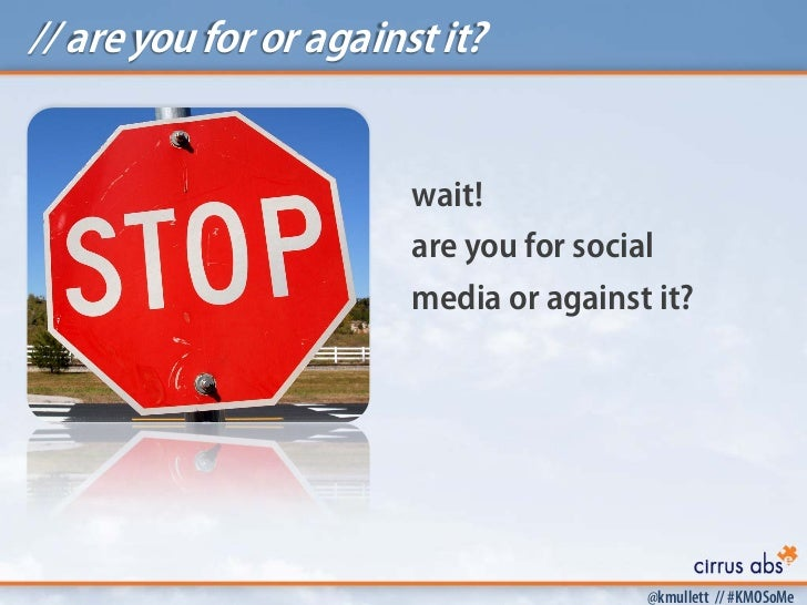 // are you for or against it?                        wait!                        are you for social                      ...