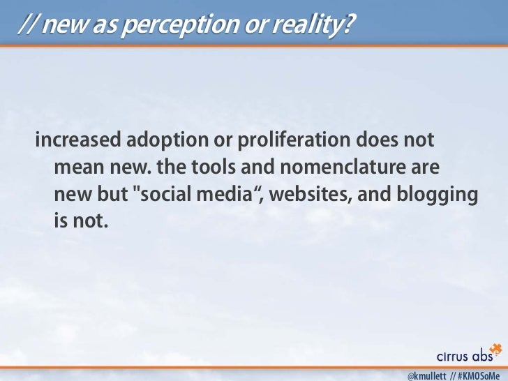 // new as perception or reality? increased adoption or proliferation does not   mean new. the tools and nomenclature are  ...