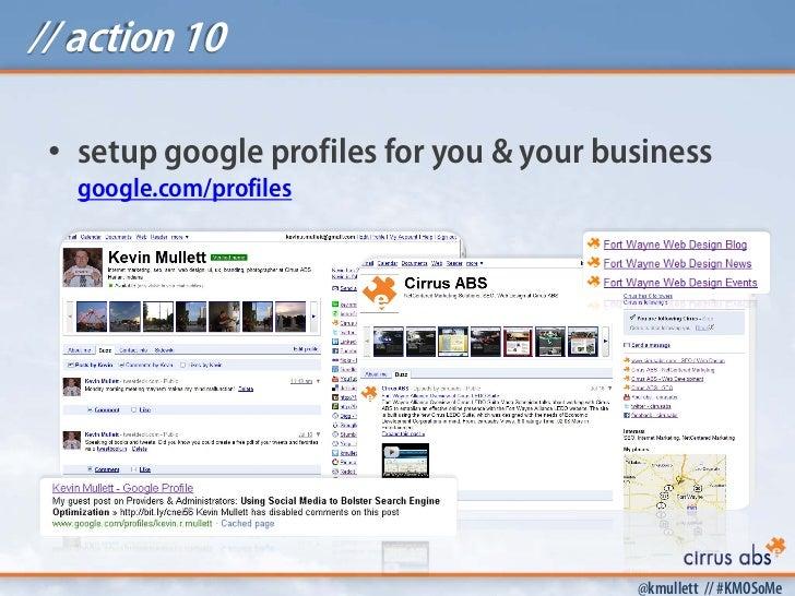 // action 10 • setup google profiles for you & your business   google.com/profiles                                        ...
