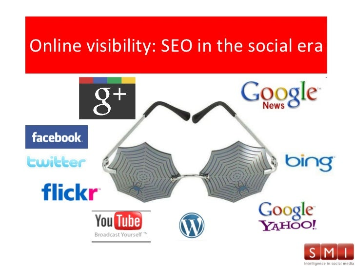 Online visibility: SEO in the social era