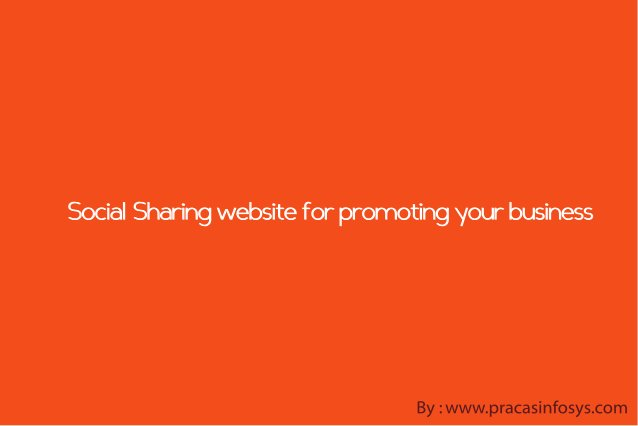Social sharing website for promoting your business & products