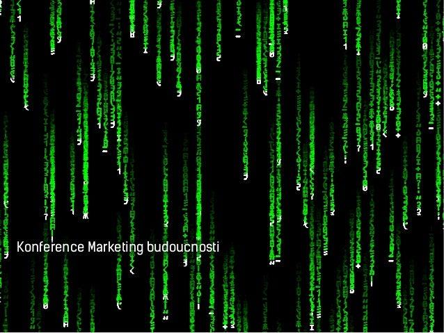 Konference Marketing budoucnosti