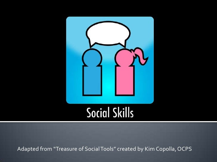 """Adapted from """"Treasure of Social Tools"""" created by Kim Copolla, OCPS"""