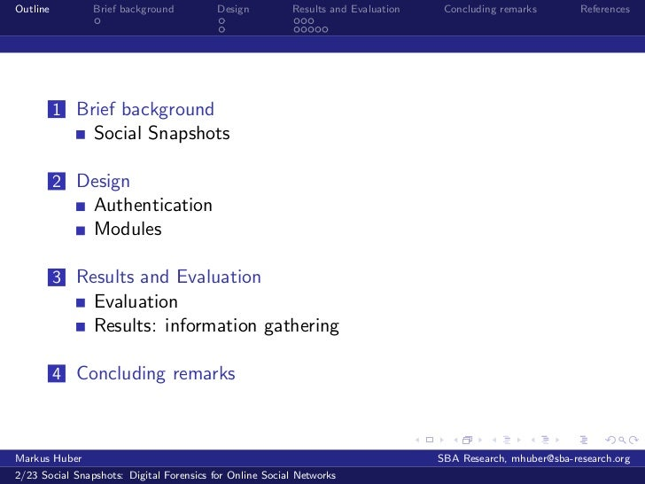 Social Snapshots: Digital Forensics for Online Social Networks Slide 2