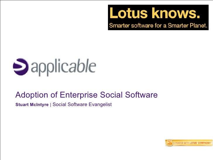 Adoption of Enterprise Social Software Stuart McIntyre   Social Software Evangelist