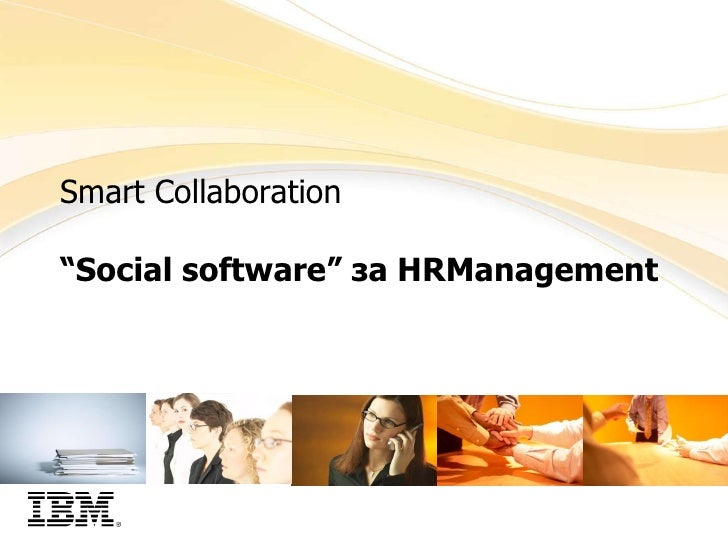 "Smart Collaboration "" Social software ""   за  HRManagement"