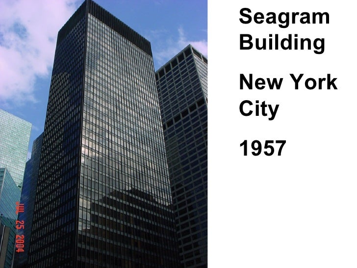 SEAGRAM BUILDING  (Philip Johnson did interiors, 1957) <ul><li>This logical and elegant 38-story skyscraper (525' H) has a...
