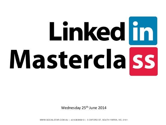 WWW.SOCIALSTAR.COM.AU | +61438390613 | 5 OXFORD ST, SOUTH YARRA, VIC, 3141 Wednesday 25th June 2014