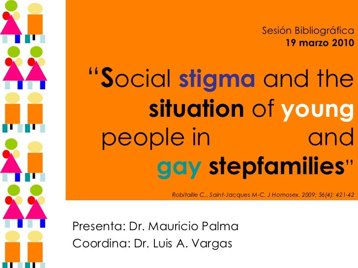 """Sesión Bibliográfica 19 marzo 2010 """" S ocial   stigma  and the  situation  of  young  people in   lesbian  and  gay   st..."""