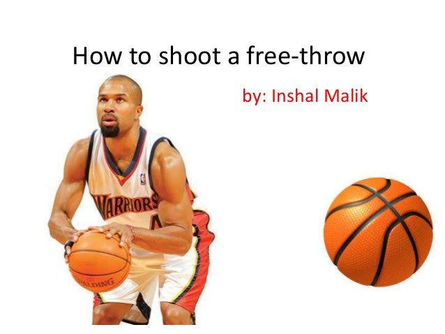 playing basketball how to shoot free throws Are you an avid basketball player who wants to improve your free throw shooting ability or are you new to the sport of basketball and have an interest in learning.