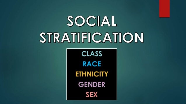 race gender and class stratification response