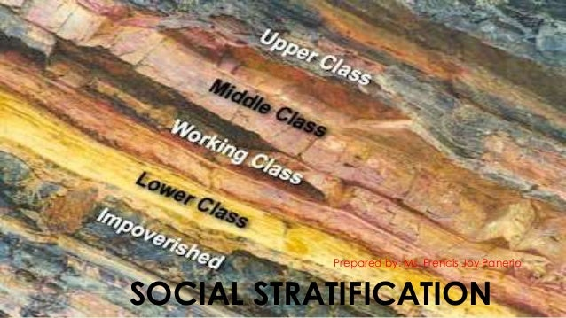 social stratification Of his life, lloyd fallers concluded that social stratification (which he took to  include class) does not exist (31 , p 3), or at least the tenn is so loaded with.