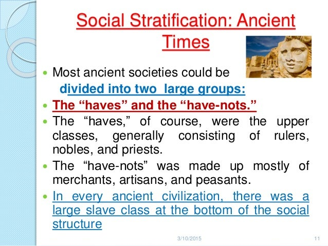 a history of inequalities in ancient civilizations Key words: inequality possibility frontier, pre-industrial inequality, history   modern and ancient pre-industrial societies, there are immense differences in  two.