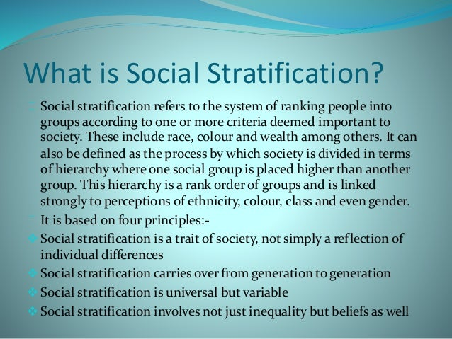 social stratification involves not just inequality but beliefs as well 2