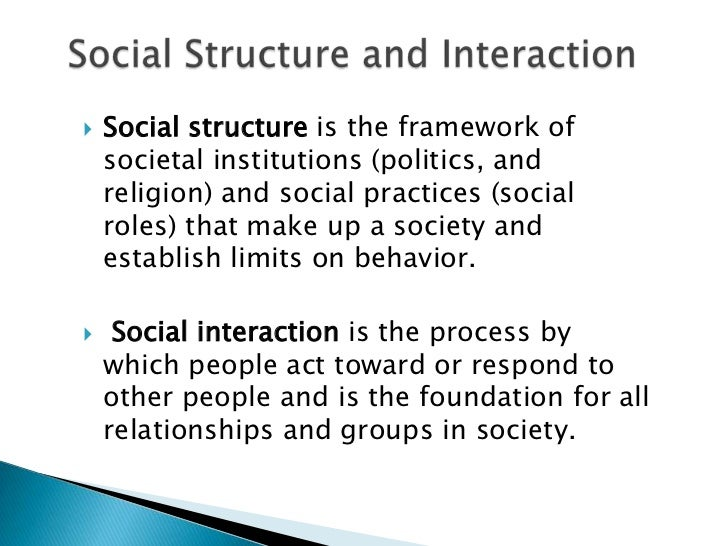 social structure and interaction in everyday