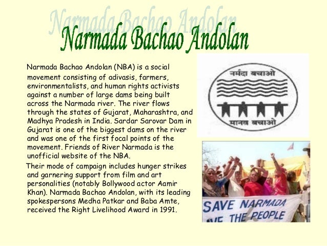 narmada bachao aandolan essay Open document below is an essay on conclusion on narmada bachao aandolan from anti essays, your source for research papers, essays, and term paper examples.