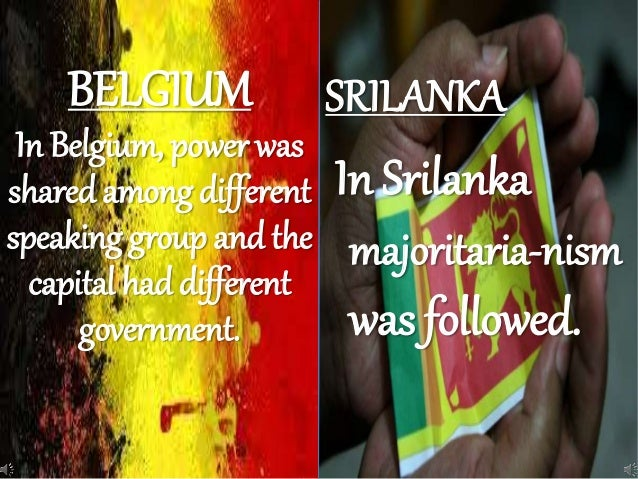 comparison between power sharing in sri lanka and belgium Ios feature availability some ios features are not currently available in every region or language choose a feature below to see if it's supported in your region and language.