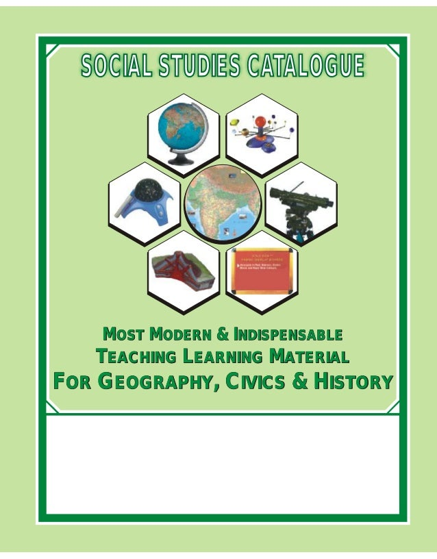 MOST MODERN & INDISPENSABLE TEACHING LEARNING MATERIAL FOR GEOGRAPHY, CIVICS & HISTORY MOST MODERN & INDISPENSABLE TEACHIN...