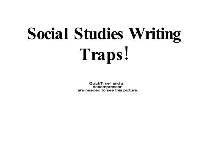 Social Studies Writing Traps!