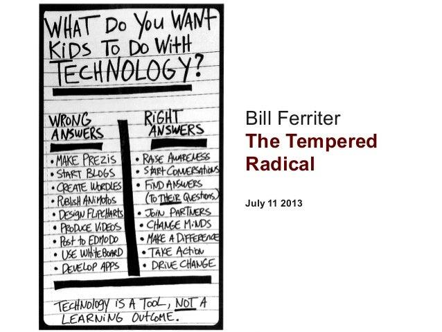 Bill Ferriter The Tempered Radical July 11 2013