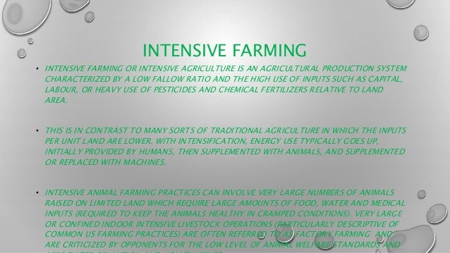 Intensive and extensive farming