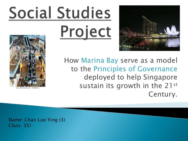 How Marina Bay serve as a model                       to the Principles of Governance                           deployed t...