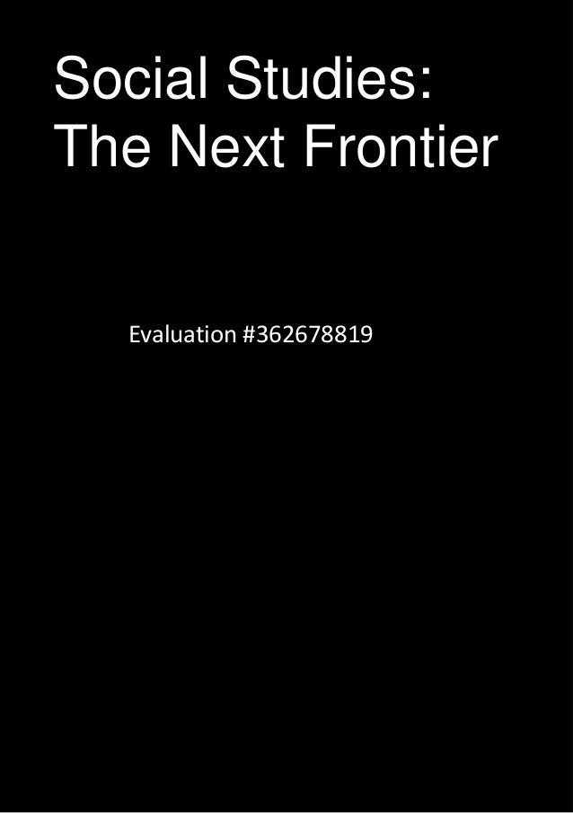 Social Studies: The Next Frontier Evaluation #362678819