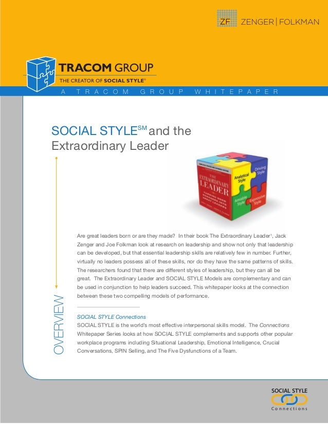 A     T R A C O M                G R O U P               W H I T E P A P E RSOCIAL STYLESM and theExtraordinary Leader    ...