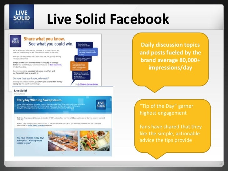 Live Solid Facebook              Daily discussion topics              and posts fueled by the              brand average 8...