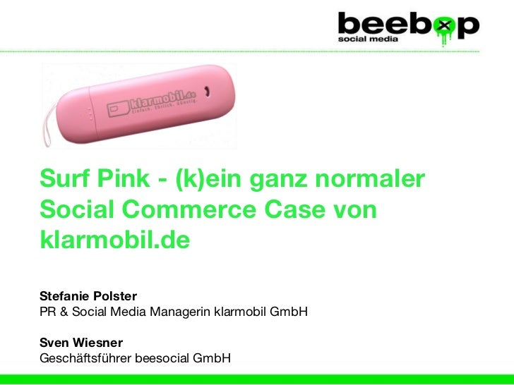 Surf Pink - (k)ein ganz normaler Social Commerce Case von klarmobil.de Stefanie Polster   PR & Social Media Managerin klar...