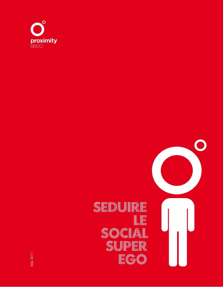 SEDUIRE                LE            SOCIAL             SUPER              EGOMai 2011